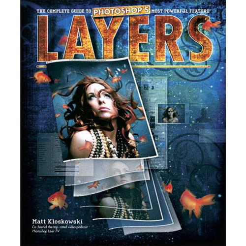 Peachpit Press Book: Layers: The Complete Guide to 9780321534163