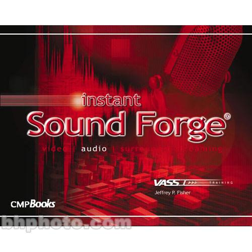 CMP Books Book: Instant Sound Forge 9781578202447