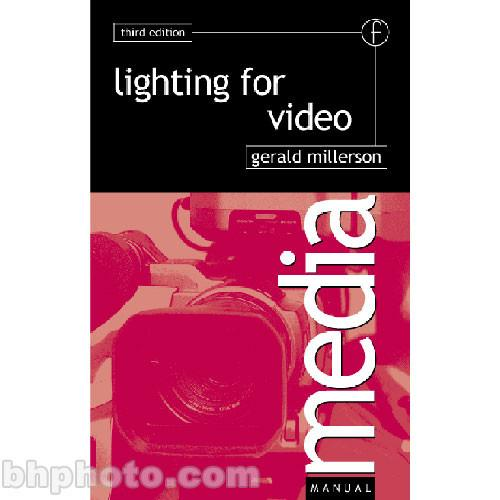 Focal Press Book: Lighting for Video 978-0-240-51303-4