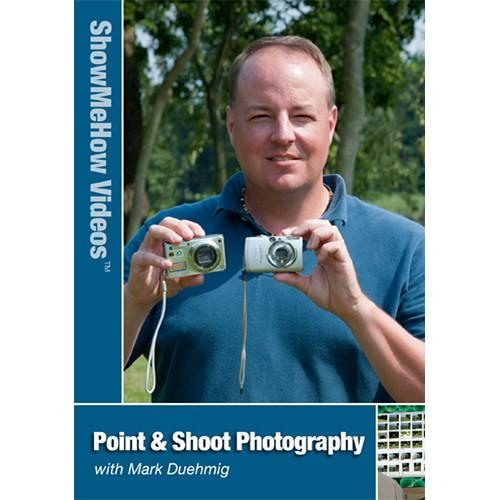 Show Me How Video DVD: Point and Shoot Photography by SMHVPSP