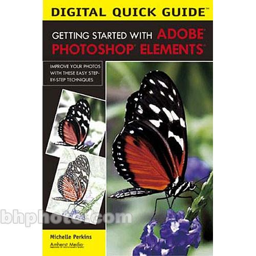 Amherst Media Book: Digital Quick Guide: Getting Started 1905