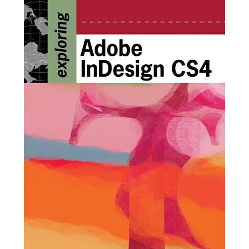 Cengage Course Tech. Book: Exploring Adobe InDesign 1435442008