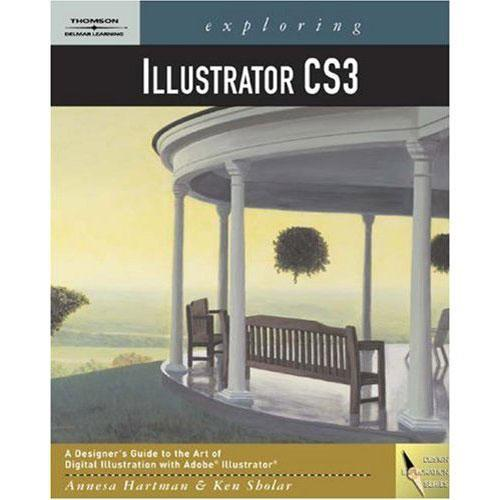Cengage Course Tech. Exploring Illustrator CS3 1418052574