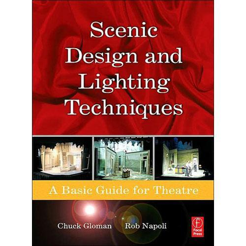 Focal Press Book: Scenic Design and Lighting 9780240808062