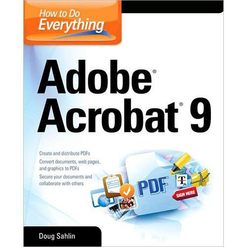 McGraw-Hill Book: How to Do Everything: Adobe Acrobat 0071602704