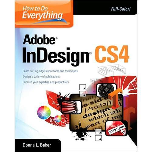 McGraw-Hill Book: How to do Everything Adobe InDesign 0071606343