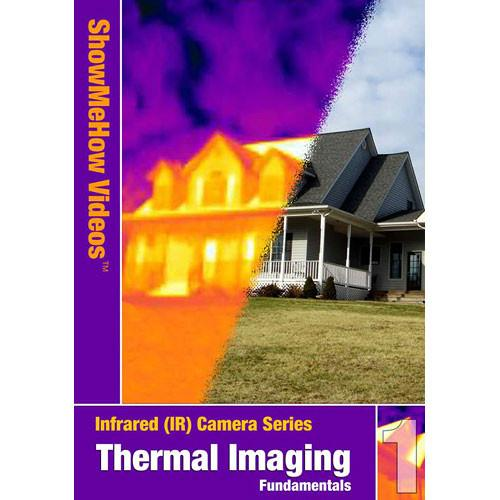 Show Me How Video DVD: Thermal Imaging Fundamentals, SMHVTI