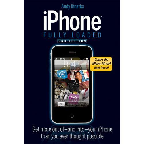 Wiley Publications Book: iPhone Fully Loaded, 978-0-470-42876-4