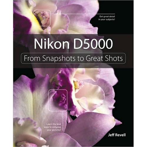 Pearson Education Book: Nikon D5000: From 978-0-321-65943-9