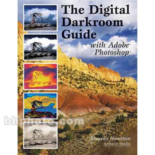 Amherst Media Book: Digital Darkroom Guide with Adobe 1775