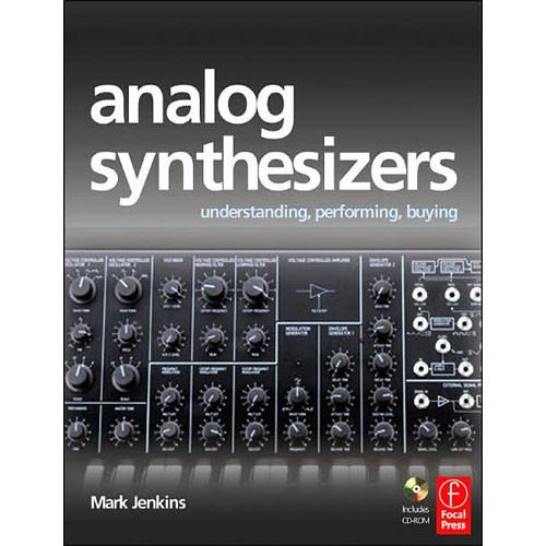 Focal Press Book/CD: Analog Synthesizers 9780240520728