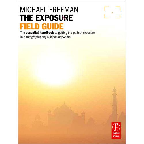 Focal Press Focal Press Book: The Exposure Field 9780240817743