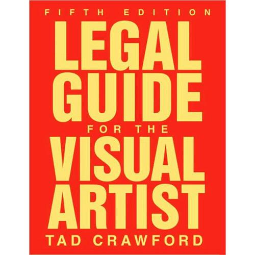 Allworth Book: Legal Guide for the Visual Artist 9781581157420
