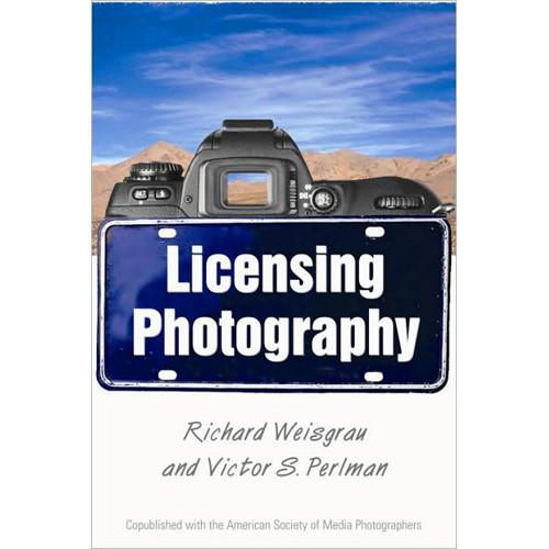 Allworth Book: Licensing Photography, by Richard 9781581154368