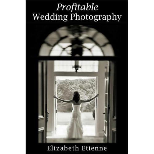 Allworth Book: Profitable Wedding Photography, by 9781581157642