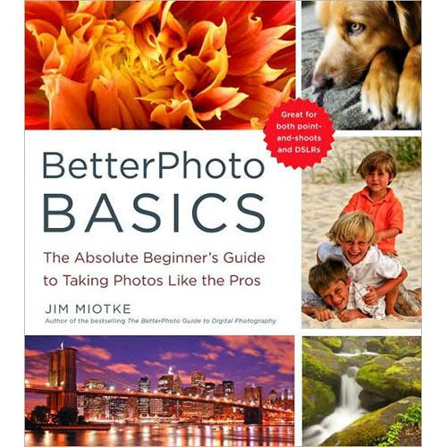 Amphoto Book: BetterPhoto Basics: The Absolute 9780817405021