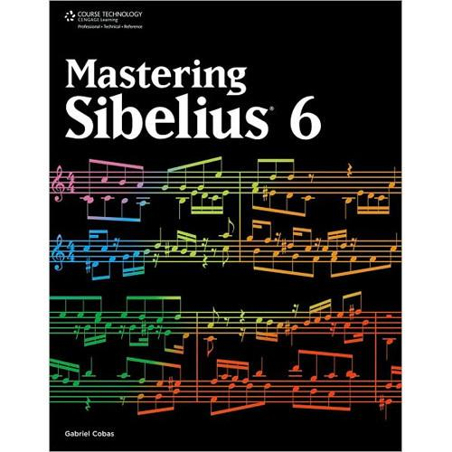 Cengage Course Tech. Book: Mastering Sibelius 6, 9781435456853