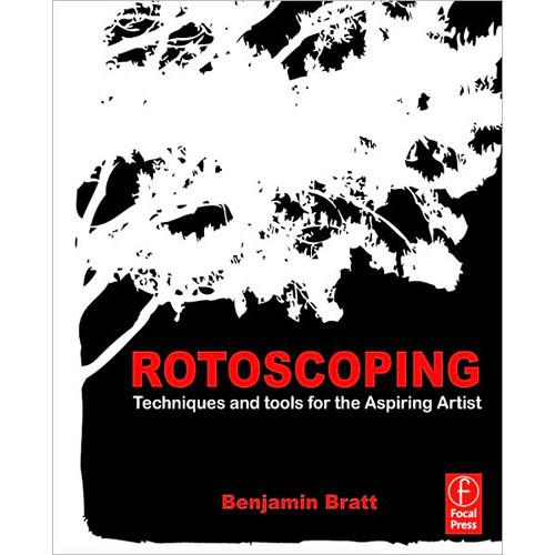 Focal Press Book: Rotoscoping: Techniques and 9780240817040