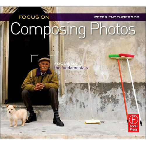 Focal Press Focal Press Book: Focus On Composing 9780240815053