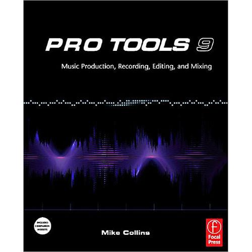 Focal Press Pro Tools 9:Music Production, 9780240522487