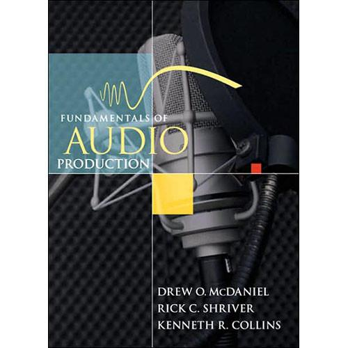 Pearson Education Book: Fundamentals of Audio 9780205462339