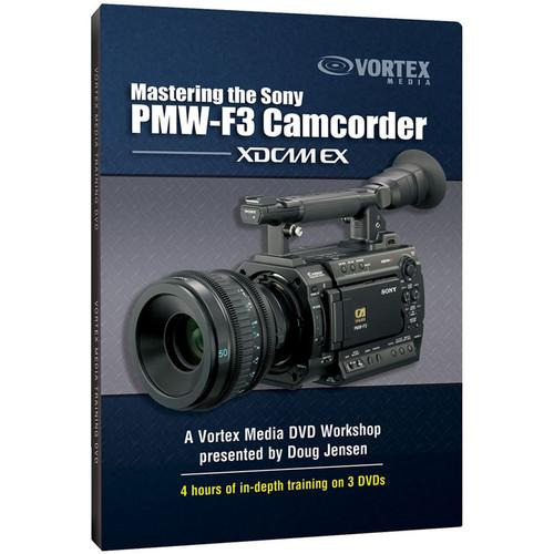 Vortex Media DVD: Mastering the Sony PMW-F3 Camcorder F3DVD