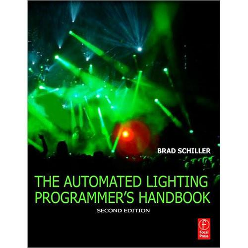 Focal Press Book: Automated Lighting Programmers 9780240815534