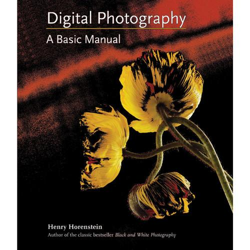 Little Brown Book: Digital Photography: A Basic 9780316020749