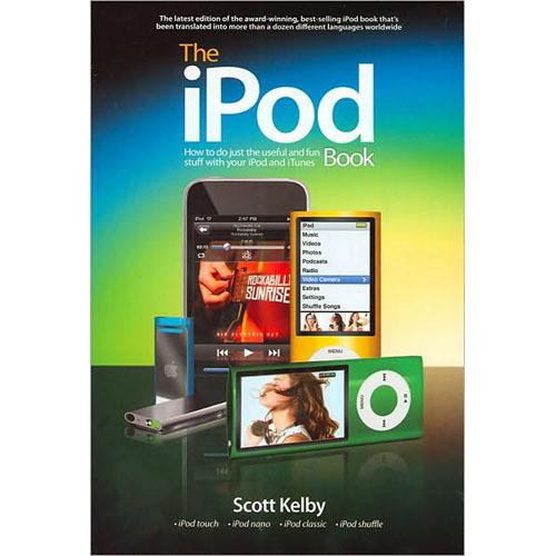 Peachpit Press Book: The iPod Book: How to Do Just 9780321649065