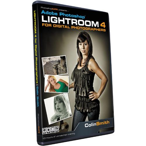 PhotoshopCAFE DVD-ROM: Lightroom 4 for Digital LIGHTROOM 4