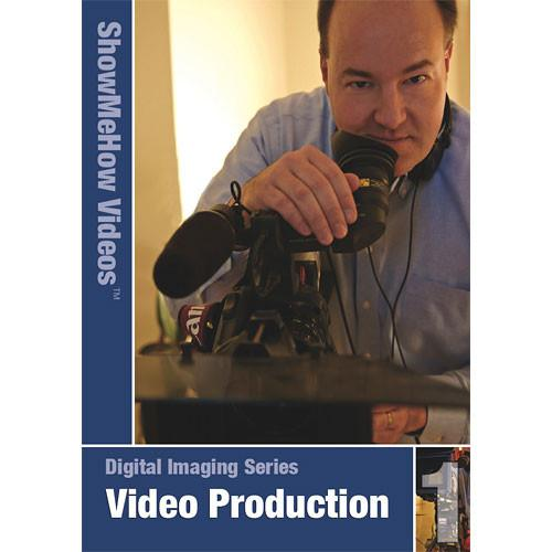 Show Me How Video DVD: Video Production Fundamentals SMHVVP