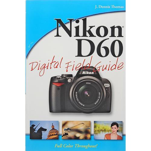 Wiley Publications Book: Nikon D60 Digital 978-0-470-38312-4