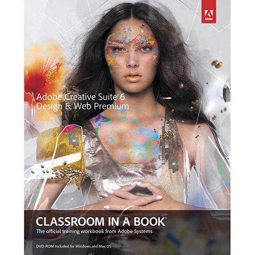 Adobe Press Book: Adobe Creative Suite 6 Design & 0321822609