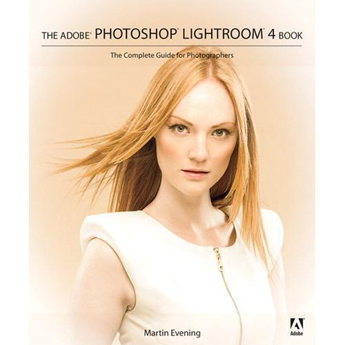 Adobe Press Book: Adobe Photoshop Lightroom 4 9780321819598