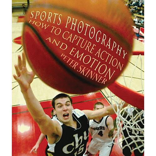 Allworth Book: Sports Photography: How to Capture 9781581154801
