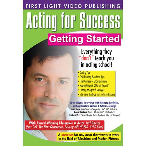 First Light Video DVD: Acting For Success: Getting F2679DVD