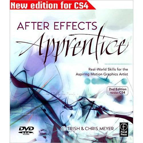 Focal Press Book: After Effects Apprentice, Second 9780240811369