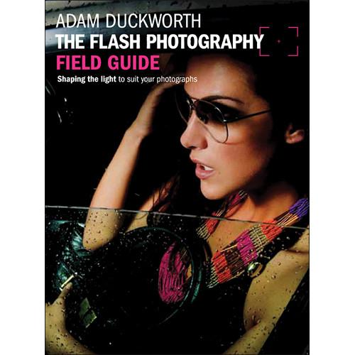 Focal Press Paperback: The Flash Photography Field 9780240824246