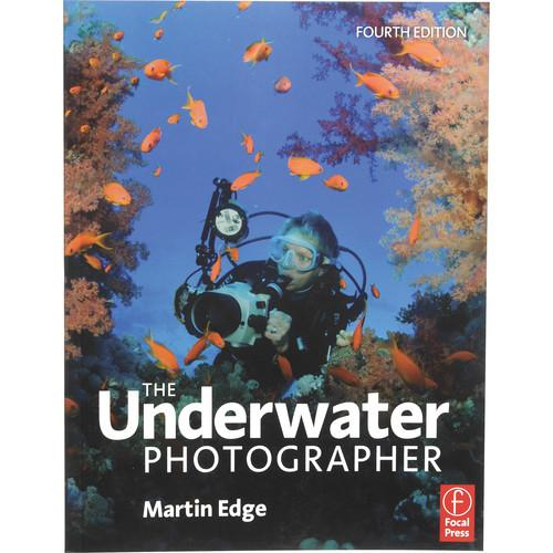 Focal Press Book: The Underwater Photographer, 4th 9780240521640