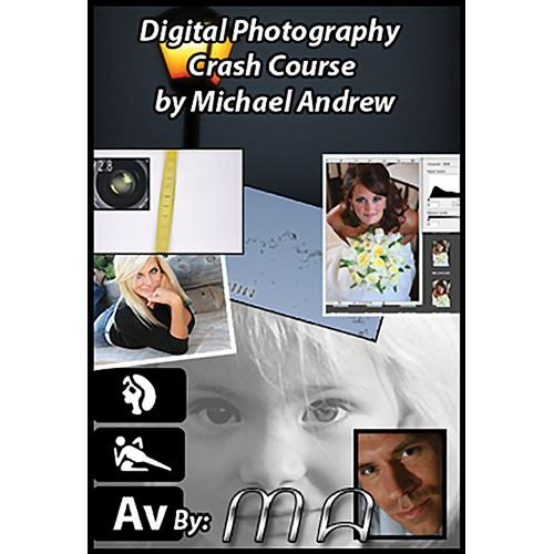Michael the Maven Digital Photography Crash Course MTM-DPCC