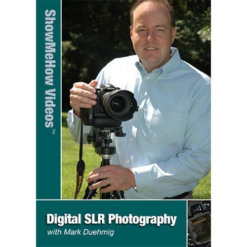 Show Me How Video DVD: SLR Digital Photography by Mark SMHVDSP