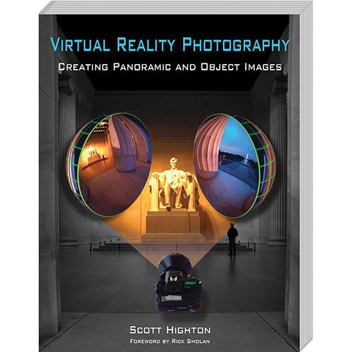 Virtual Reality Photography Book: Virtual 978-0-615-34223-8