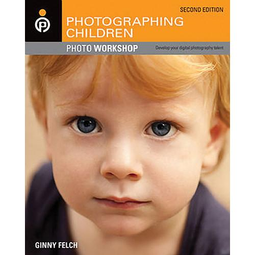 Wiley Publications Book: Photographing Children 9781118024539