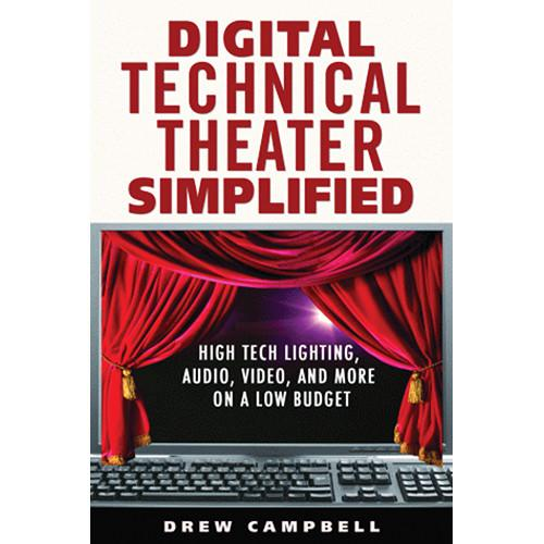 ALLW Book: Digital Technical Theater Simplified 9781581158557