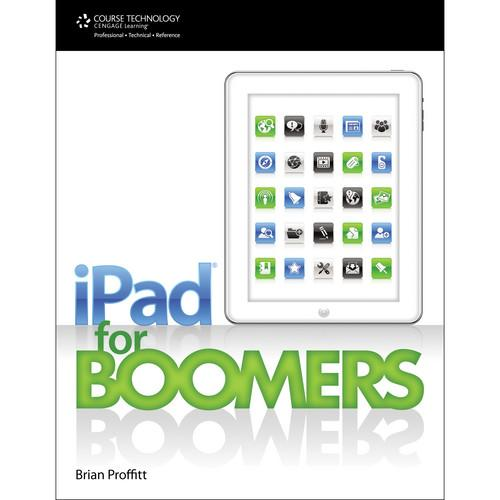 Cengage Course Tech. Book: iPad for Boomers 9781133940982