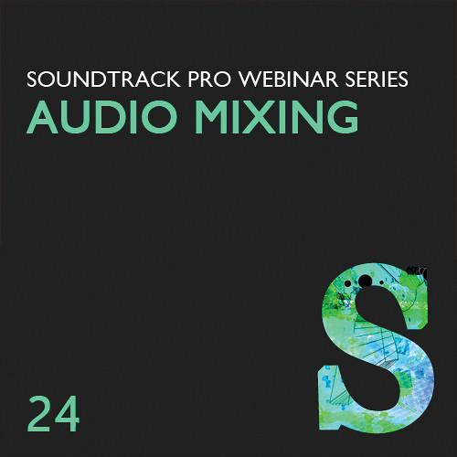 Class on Demand Video Download: Advanced Audio Mixing LJ-24