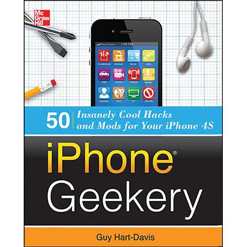 McGraw-Hill Book: iPhone Geekery: 50 Insanely Cool 9780071798662