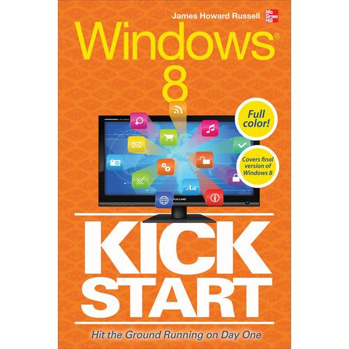 McGraw-Hill Book: Windows 8 Kickstart 9780071805827