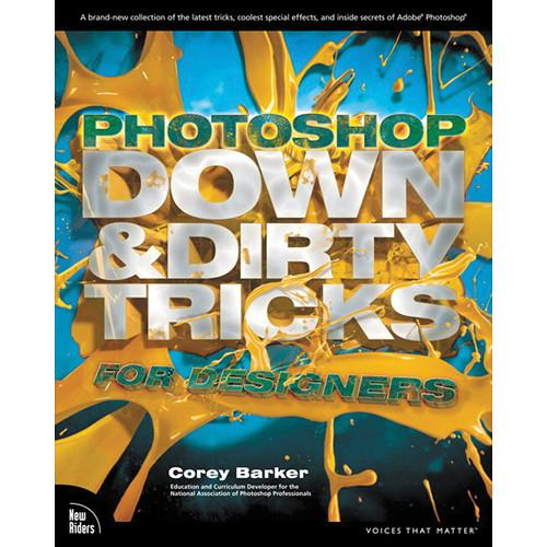 Pearson Education Book: Photoshop Down & Dirty 9780321820495