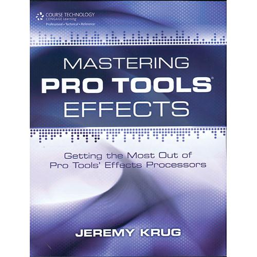 ALFRED Book: Mastering Pro Tools Effects 54-1435456785